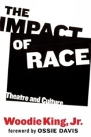 The Impact of Race : Theatre and Culture артикул 1250a.