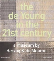 The de Young in the 21st Century: A Museum by Herzog & de Meuron артикул 1249a.